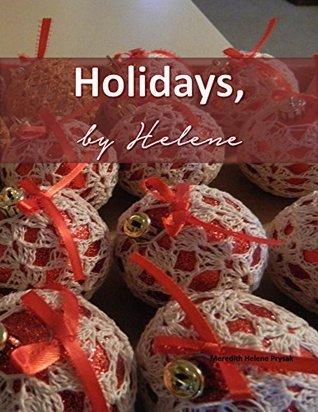 Holidays, Helene by Meredith Prysak