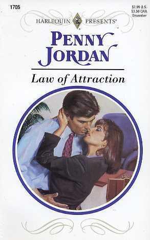 Law of Attraction (Harlequin Presents, 1705) Penny Jordan