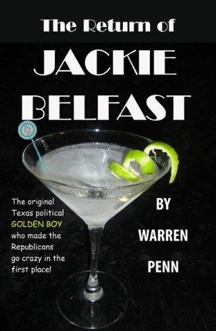 The Return of Jackie Belfast  by  Warren Penn