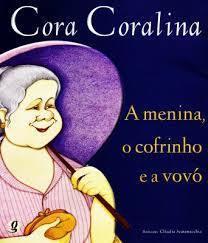 A Menina o Cofrinho e a Vovó  by  Cora Coralina