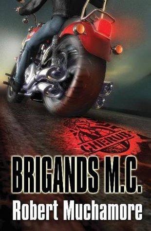 Brigands M.C.  by  Robert Muchamore