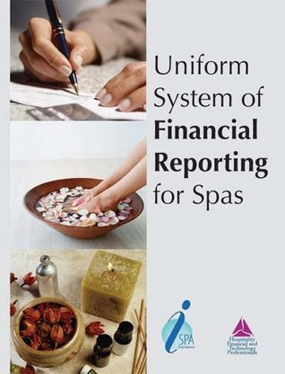 Uniform System of Financial Reporting for Spas  by  Raymond Schmidgall
