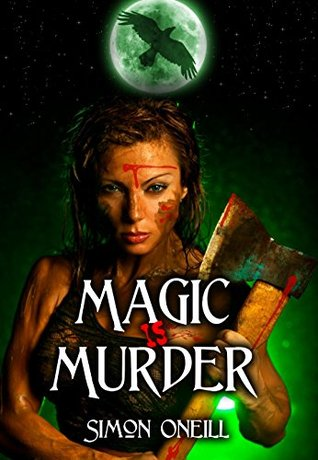Magic Is Murder  by  Simon Oneill