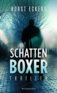 Schattenboxer (Vincent Che Veih, #2) Horst Eckert