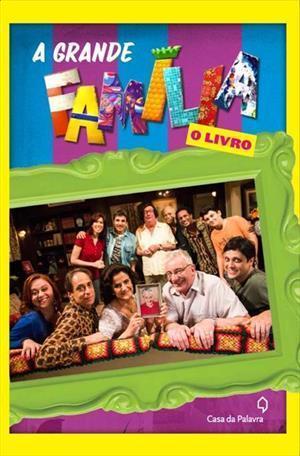 A Grande Família: O Livro Rodrigo Dantas