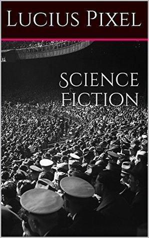 Science Fiction Lucius Pixel