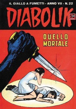 DIABOLIK (124): Duello mortale Angela Giussani