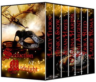Seduction at Midnight: Seven Modern-Day Fairy Tale Romances  by  Laurie Roma