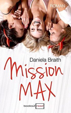 Mission Max Daniela Braith