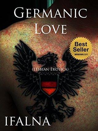 Germanic Love (Lesbian Erotica)  by  Focus