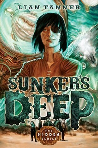 Sunkers Deep (The Hidden #2)  by  Lian Tanner