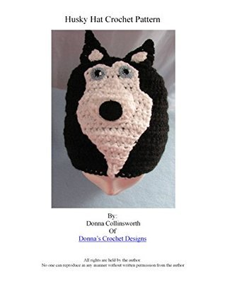 Husky Hat Crochet Pattern  by  Donna Collinsworth