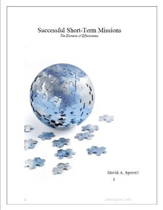 Successful Short Term Missions David Sprowl