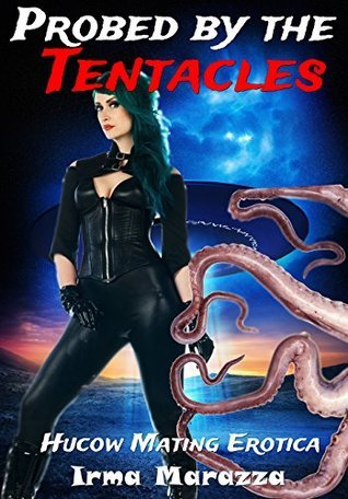 Probed the Tentacles by Irma Marazza