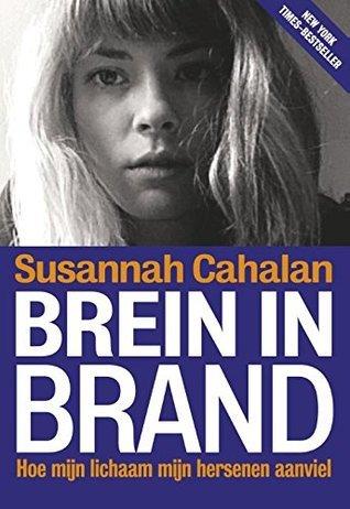 Brein in brand  by  Susannah Cahalan