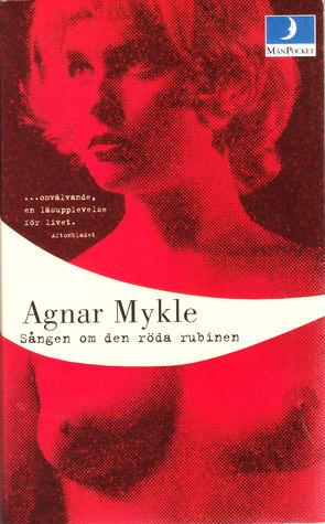 Sången om den röda rubinen Agnar Mykle