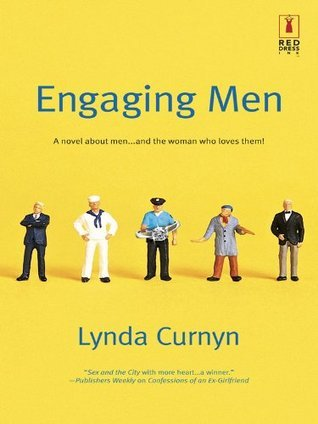 Engaging Men (Red Dress Ink (Numbered Paperback))  by  Lynda Curnyn