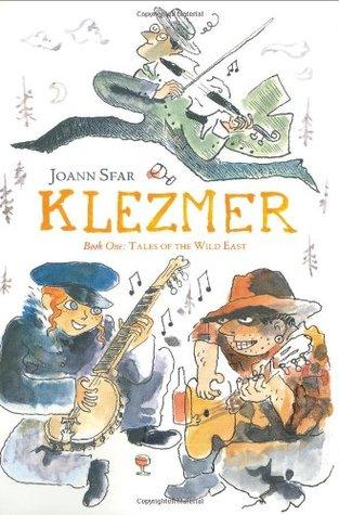 Klezmer, Book One: Tales of the Wild East Joann Sfar