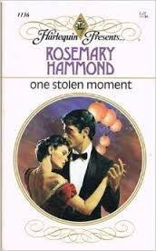 One Stolen Moment (Harlequin Presents, No 1136)  by  Rosemary Hammond