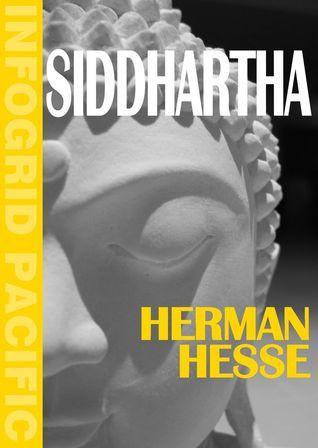 Siddhartha. An Indian Tale  by  Hermann Hesse