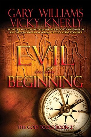 Evil in the Beginning (The God Tools Book 2)  by  Gary Williams