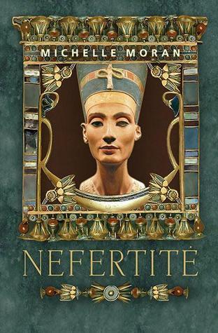 Nefertitė  by  Michelle Moran