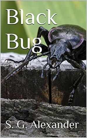 Black Bug S.G. Alexander