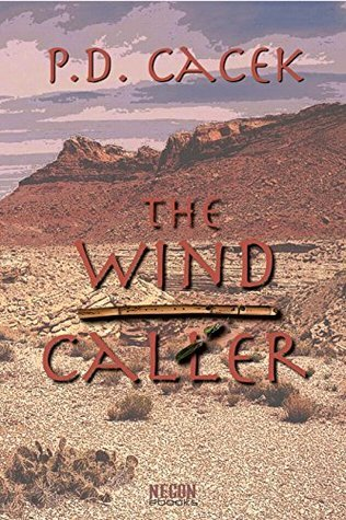 The Wind Caller (Necon Modern Horror Book 23)  by  P.D. Cacek