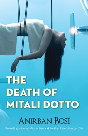 The Death of Mitali Dotto Anirban Bose