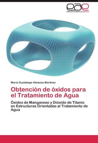 Obtención de óxidos para el Tratamiento de Agua María Guadalupe Almanza Martínez