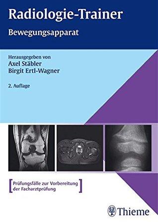 Radiologie-Trainer Bewegungsapparat Axel Stäbler