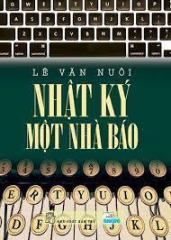 Nhật ký một nhà báo Lê Văn Nuôi