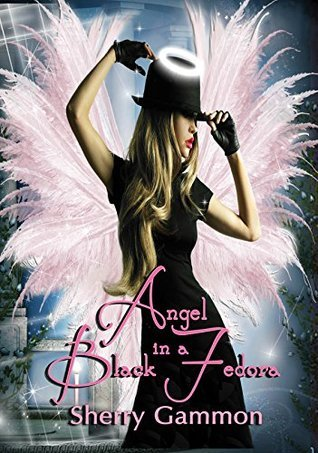 Angel in a Black Fedora (True Love is Magical Collection Book 3)  by  Sherry Gammon