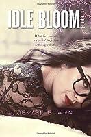 Idle Bloom
