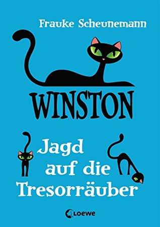 Winston - Jagd auf die Tresorräuber Frauke Scheunemann