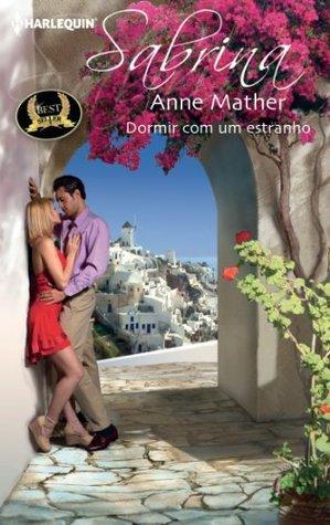 Dormir com um estranho Anne Mather