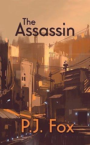 The Assassin P.J. Fox