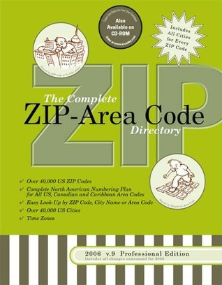2006/7 Complete US ZIP-Area Code Directory: 3-Way Easy Lookup for All US ZIP Codes and Area Codes Office TimeSavers