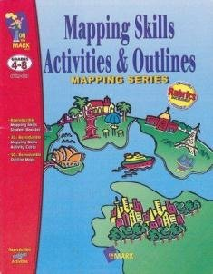 Mapping Skills: Activities & Outlines, Grades 4-8  by  Ruth Solski