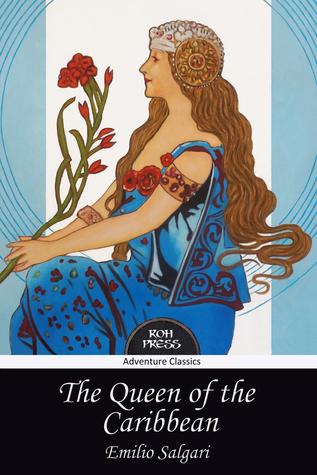 The Queen of the Caribbean  by  Emilio Salgari