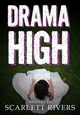 Drama High: A Young Adult Romance Fiction  by  Scarlett Rivers