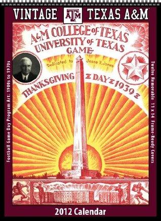 Texas A&M Aggies 2012 Vintage Football Calendar  by  Asgard Press