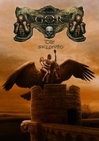Die Sklavin: Die Chroniken von Gor 7  by  John Norman
