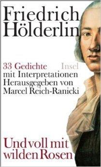 »Und voll mit wilden Rosen«: 33 Gedichte mit Interpretationen  by  Marcel Reich-Ranicki