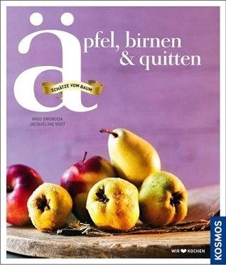 Äpfel, Birnen, Quitten Ingo Swoboda