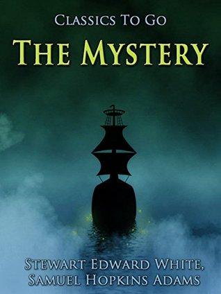 The Mystery: Revised Edition of Original Version Samuel Hopkins Adams