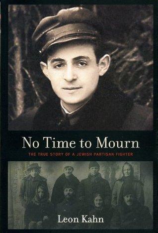 No Time to Mourn Leon Kahn