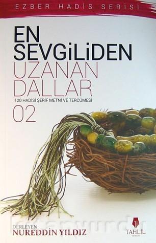En Sevgiliden Uzanan Dallar-2  by  Nureddin Yıldız