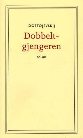 Dobbeltgjengeren Fyodor Dostoyevsky