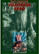Velecirkus Argo Feri Lainšček
